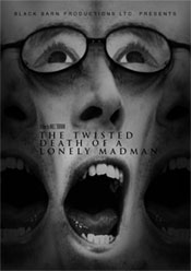 Twisted Death of a lonely Madman poster